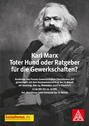 Karl Marx. Toter Hund oder Ratgeber für die Gewerkschaften?